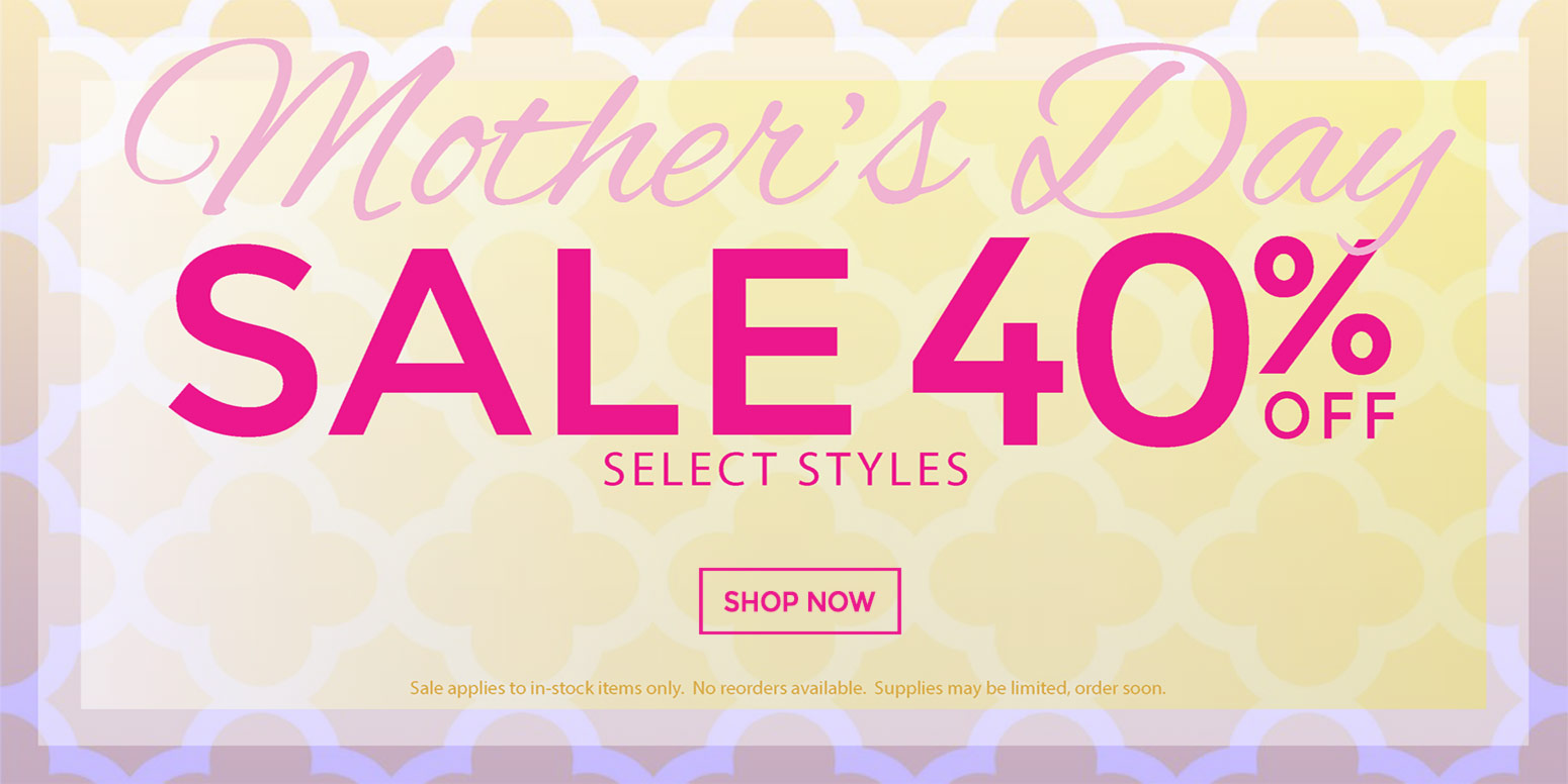 40% off Mother's Day