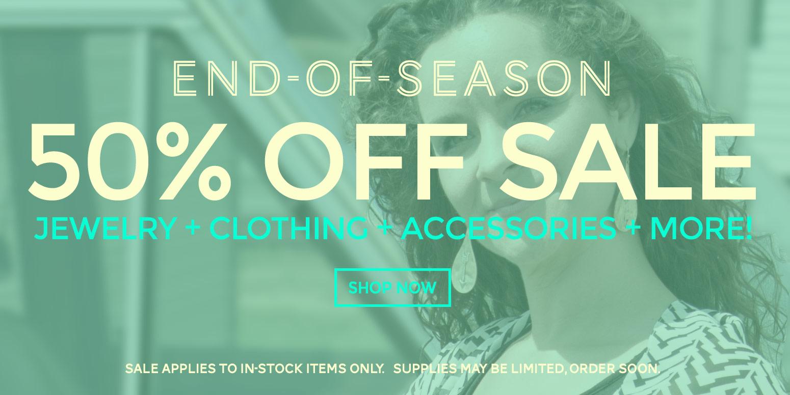 50% off End of Season