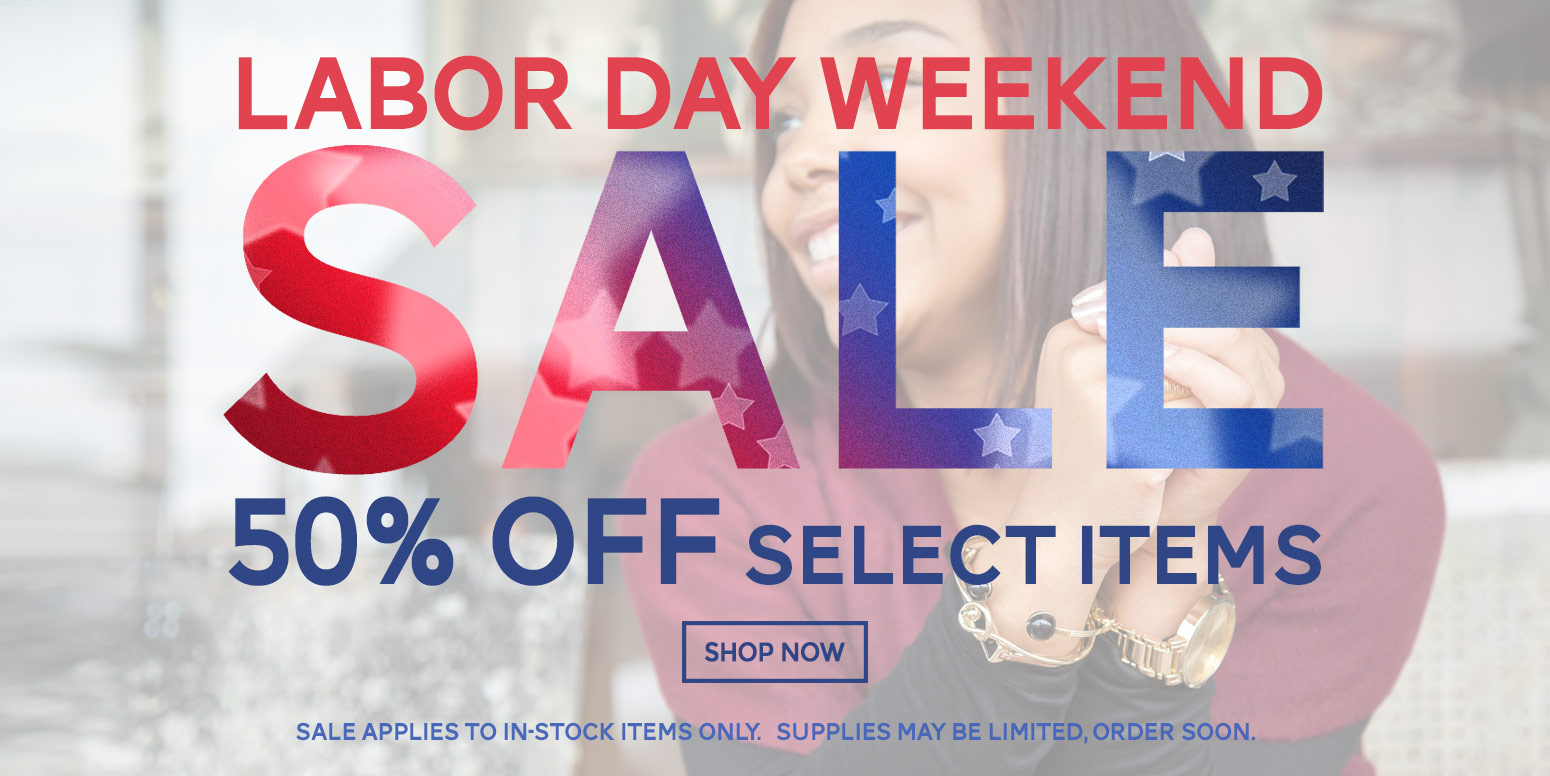 9-15 50% off Labor Day