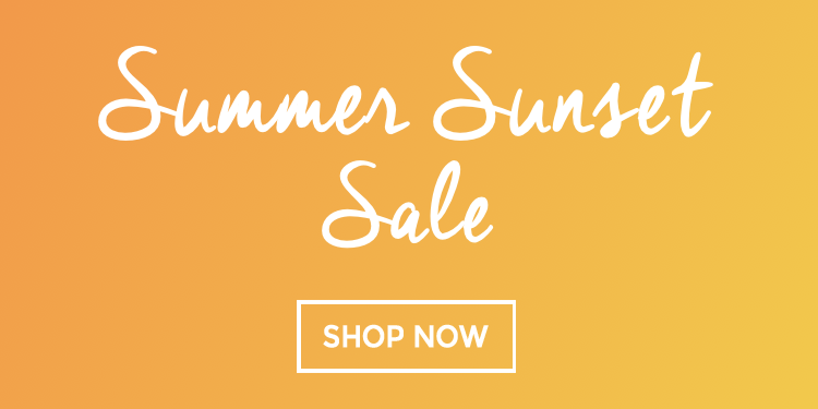 Summer Sunset Sale 2017