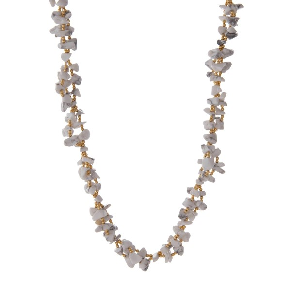 """Gold tone necklace featuring howlite natural chip stones. Approximately 30"""" in length. Handmade in the USA."""
