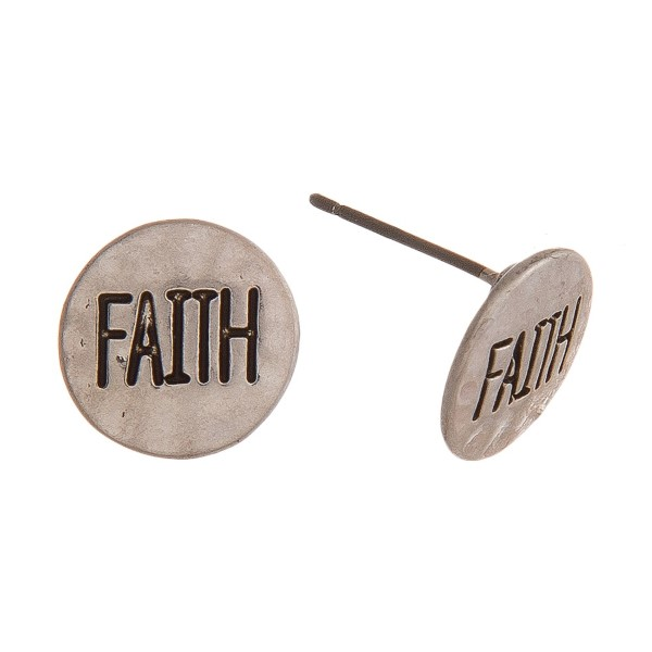 "Metal stud earring stamped with ""Faith."" Approximately 1/2"" in length."