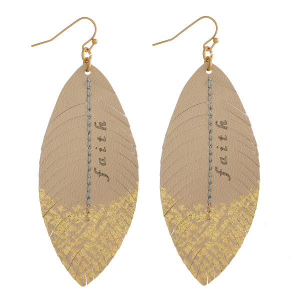 """Gold tone fishhook earring with long faux leather feather earring stamped with Faith. Approximately 3"""" in length."""