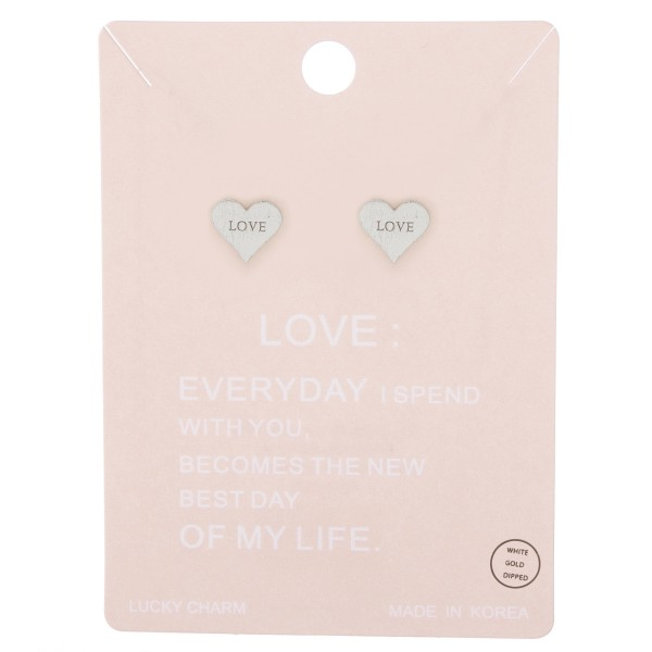 White Gold dipped Love stamped heart stud earrings.  - Matte finish - Approximately 1cm