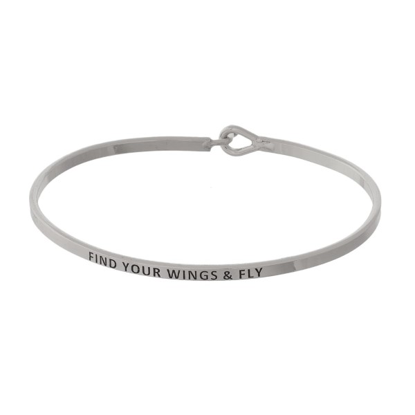 "Metal bracelet with engraved message, ""Find Your Wings & Fly."""