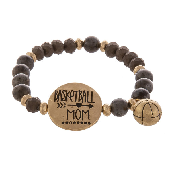 """Natural stone and bead bracelet with engraved message, """"Basketball Mom."""" Approximate 6"""" in length."""