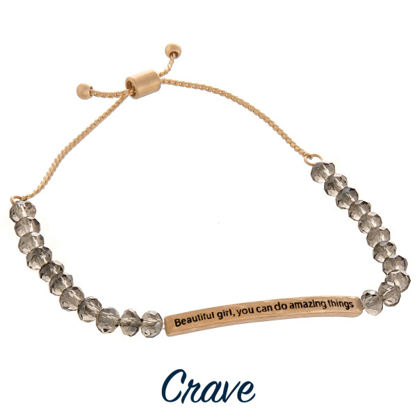 """Beaded crave bracelet with positive message engraved. Approximate 6"""" in length."""