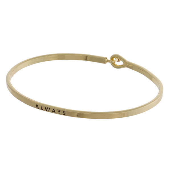 """Metal bracelet with engraved message always. Approximate 2"""" in diameter."""