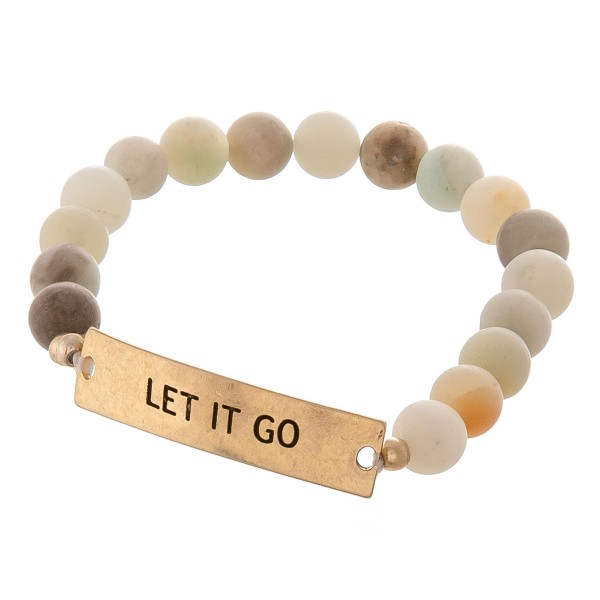 """Semi precious beaded """"Let it Go"""" engraved stretch bracelet.  - Approximately 3"""" in diameter unstretched - Fits up to a 7"""" wrist"""
