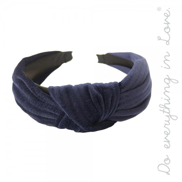 Do everything in Love brand solid color velvet knotted headband.  - One size fits most adults - 100% Polyester