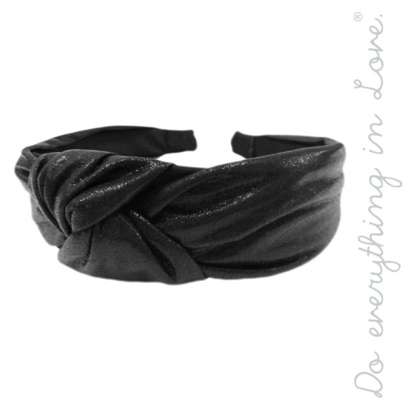 Do everything in Love brand knotted metallic headband.  - One size  - 100% Polyester