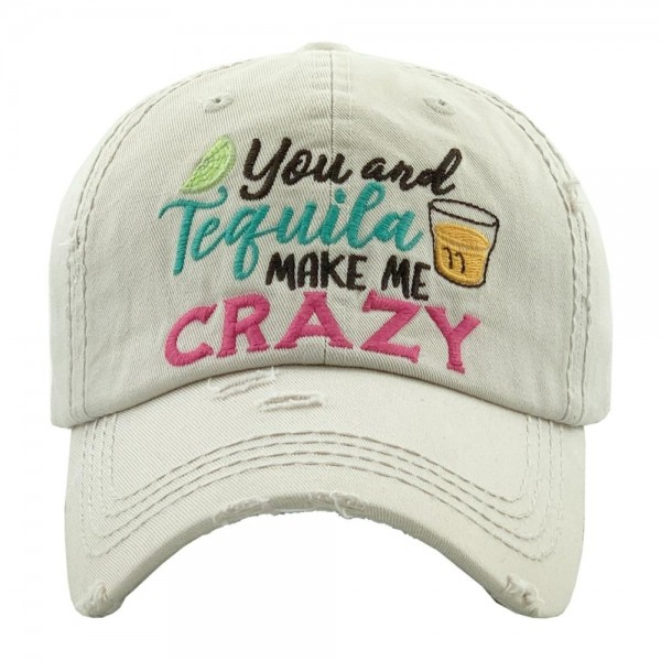 """""""You & Tequila Make Me Crazy"""" embroidered vintage distressed baseball cap.  - One size fits most  - Adjustable velcro closure - 100% Cotton"""