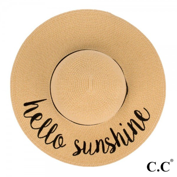 "C.C ST-2017, wide-brim floppy beach hat featuring ""Hello Sunshine"". This hat is crushable/packable and able to hold it's shape. Brim measures 4"" in width and hat is 15.5"" in total diameter. UPF 50+  One size fits most.  Composition: 100% Paper."