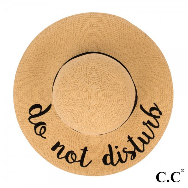 "C.C ST-2017, wide-brim floppy beach hat featuring ""Do Not Disturb"". This hat is crushable/packable and able to hold it's shape. Brim measures 4"" in width and hat is 15.5"" in total diameter. UPF 50+  One size fits most.  Composition: 100% Paper."