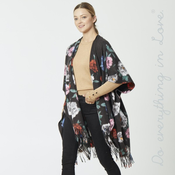 "Do everything in Love soft touch floral print kimono with fringes.  - One size fits most 0-14 - Approximately 39"" L - 70% Polyester, 30% Viscose"