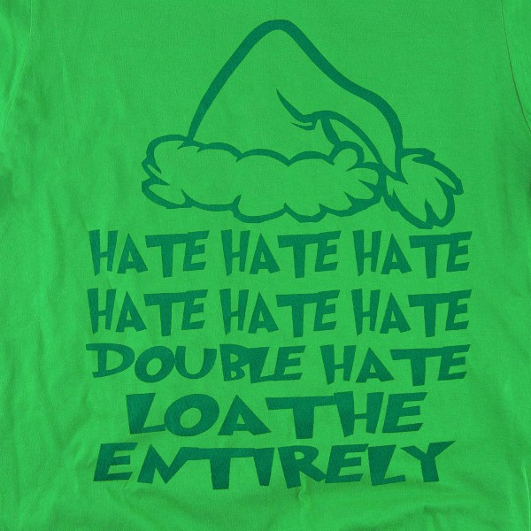 "Green Anvil Lightweight short sleeve Grinch Christmas printed boutique graphic tee.  ""HATE HATE HATE DOUBLE HATE LOATHE ENTIRELY"".  - Pack Breakdown: 6pcs / pack - 1-S / 2-M / 2-L / 1-XL - 100% Cotton"