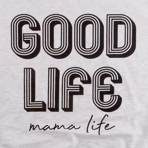 """Heathered Light Grey Bella Canvas brand short sleeve """"Good Life Mama Life"""" screen printed boutique graphic tee.  - Pack Breakdown: 6pcs/pack - Sizes: 1S / 2M / 2L / 1XL - 99% Cotton, 1% Polyester"""