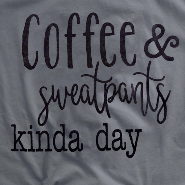 """Charcoal Grey Anvil Lightweight brand short sleeve """"Coffee & Sweatpants Kinda Day"""" screen printed boutique graphic tee.  - Pack Breakdown: 6pcs/pack - Sizes: 1S / 2M / 2L / 1XL - 100% Cotton"""
