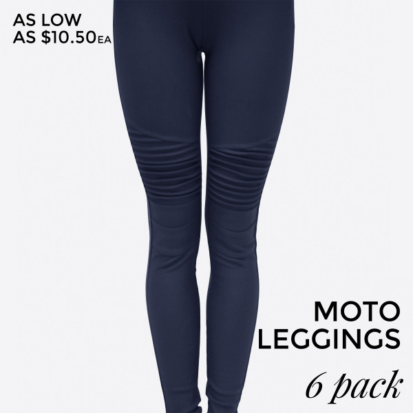 Navy blue, moto leggings with no front or back pockets. 68% cotton, 27% polyester, and 5% spandex. Sold in packs of six - one small, two mediums, two larges, one extra large.   Dress Size Small   1,3 Medium5,7 Large 9,11 XLarge  13,14