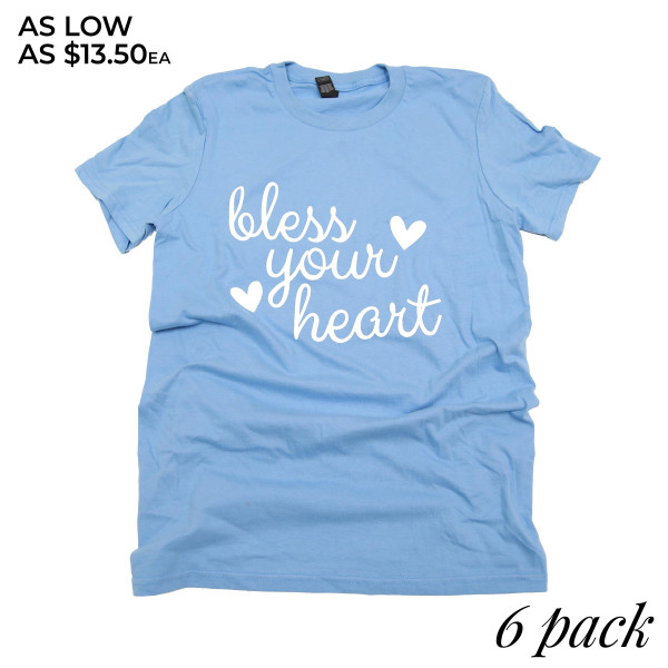 BLESS YOUR HEART - Short Sleeve Boutique Graphic Tee. These t-shirts are sold in a 6 pack. S:1 M:2 L:2 XL:1  35% Cotton 65% Polyester Brand: Anvil