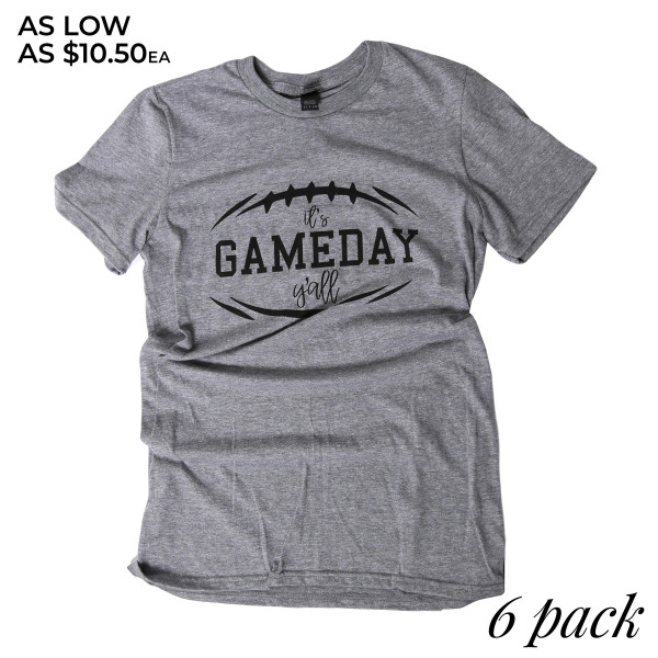 ITS GAME DAY YALL - Short Sleeve Boutique Graphic Tee. These t-shirts are sold in a 6 pack. S:1 M:2 L:2 XL:1 35% Cotton 65% Polyester Brand: ANVIL