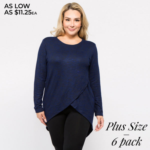 This sporty tunic top is perfect for those low-key days when you want to lounge but still look cute!   • Comfortable long sleeves, crewneck  • Space dye knit pattern for sporty style  • Faux wrap surplice front, tulip hem  • Soft, stretchy knit fabric has soft-hand feel  • Lightweight  • Imported   Content: 50% Cotton, 46% Polyester, 4% Spandex   Pack Breakdown: 6pcs/pack. 3XL: 2XXL: 1XXXL