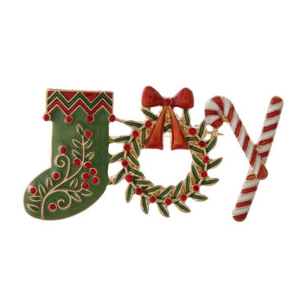 """Christmas pin with JOY design. Approximately 2.5"""" in size."""