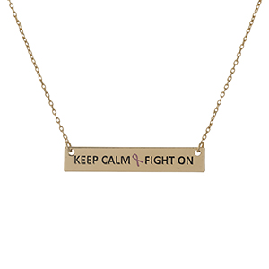 "Dainty gold tone, Breast Cancer Awareness necklace with a bar pendant, stamped with ""Keep Calm & Fight On."" Approximately 16"" in length."