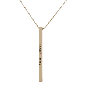 "Dainty gold tone, Breast Cancer Awareness necklace with a vertical bar pendant, stamped with ""I Can & I Will."" Approximately 18"" in length."