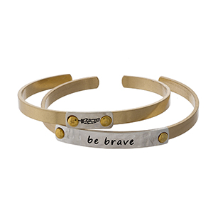 "Two tone, two piece cuff bracelet set stamped with ""Be Brave."""