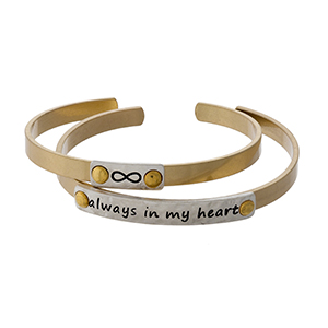 """Two tone, two piece cuff bracelet set stamped with """"Always in my heart."""""""