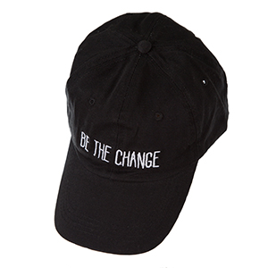 "Black hat with a velcro adjustable back, embroidered with ""Be the Change.'"