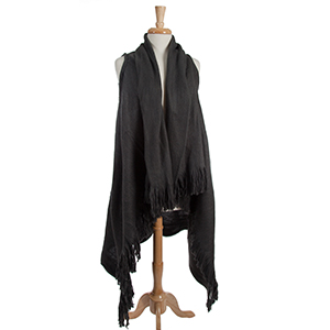 Charcoal gray, long vest with fringe details on the outer edges. 100% acrylic. One size fits most.