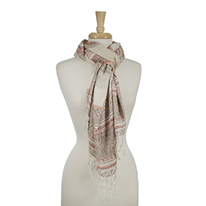 "Pink, orange, and beige printed scarf with tassel edges. 40% viscose and 60% polyester. Measures approximately 28"" x 72."""