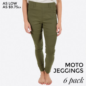 Olive Green Moto Jeggings with faux front pockets and real back pockets. 65% polyester, 30% cotton, and 5% spandex. Sold in packs of six - three small/medium and three large/extra large.