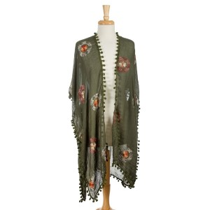 Olive green, lightweight kimono with floral embroidery and pom poms on the edges. 35% viscose 65% polyester. One size fits most.
