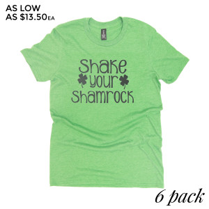 SHAKE YOUR SHAMROCK - Short Sleeve Boutique Graphic Tee. These t-shirts are sold in a 6 pack. S:1 M:2 L:2 XL:1  35% Cotton 65% Polyester Brand: Anvil