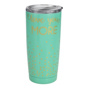 Love You More tumbler cup. This tumbler features: vacuum insulation, 304 grade - 18/8 stainless steel, a BPA free push seal lid, copper coated inner walls, a 20oz capacity, is sweat free, and keeps drinks cold up to 24 hours and hot up to 12 hours.