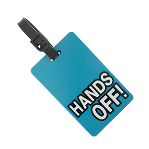 "Rubber luggage tag with name and address card, that says ""Hands Off."""